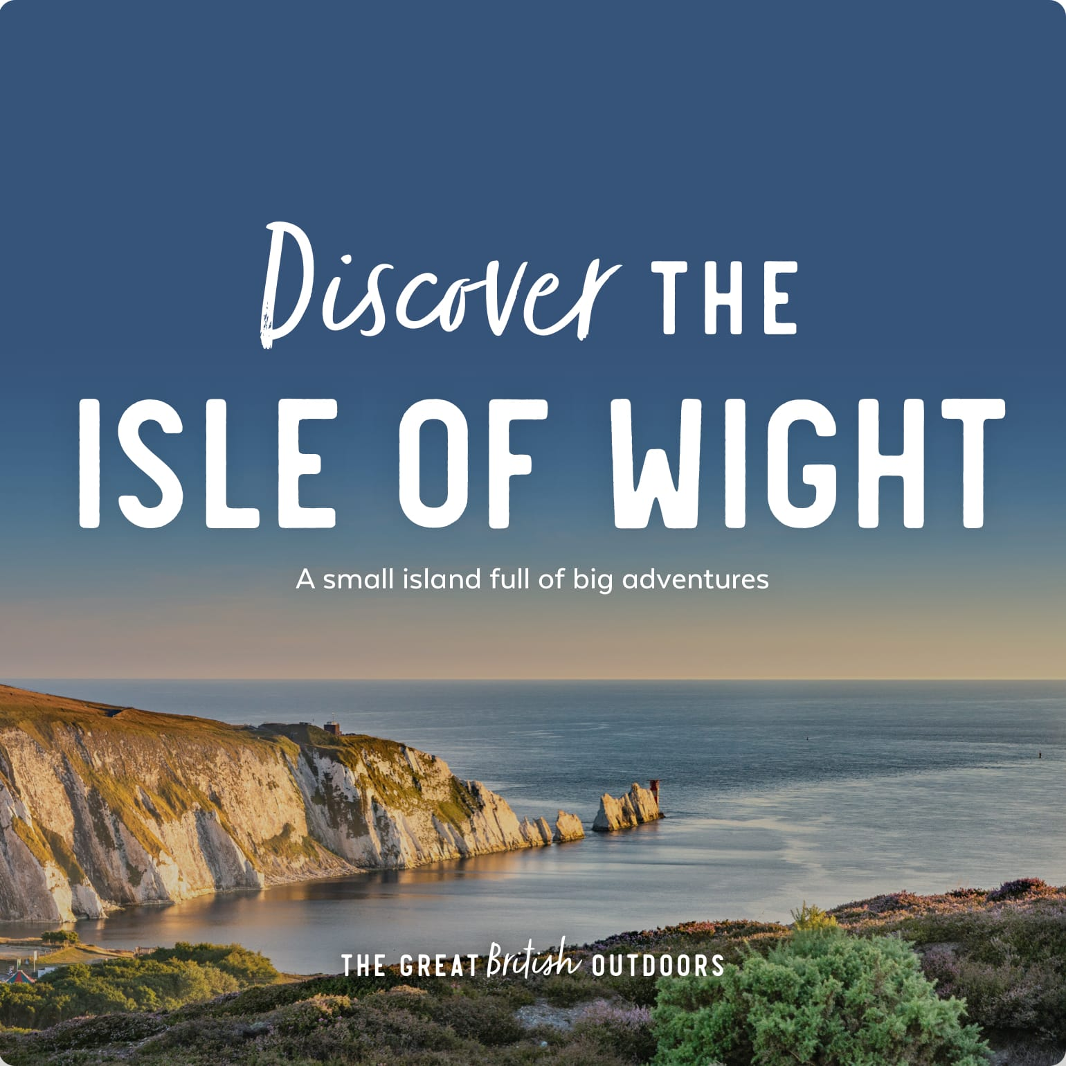 Discover the Isle of Wight